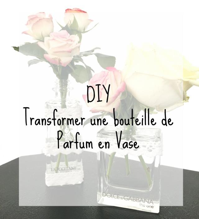 DIY transformer une bouteille de parfum en vase.jpg